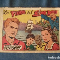 Giornalini: CHISPITA, QUINTA AVENTURA, NÚMERO 1: LOS PENADOS DEL SANTA MARÍA, 1954, GRAFIDEA, BUEN ESTADO. Lote 191583550