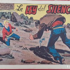Giornalini: CHISPITA LA LEY DEL SILENCIO Nº 11 8ª AVENTURA ORIGINAL , CT2. Lote 192076478