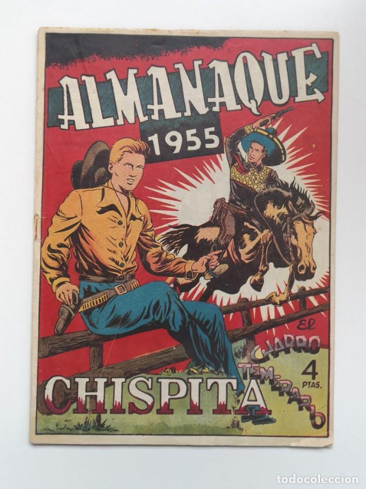 ALMANAQUE CHISPITA Y CHARRO TEMERARIO 1955 (Tebeos y Comics - Grafidea - Chispita)
