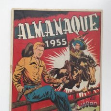 Tebeos: ALMANAQUE CHISPITA Y CHARRO TEMERARIO 1955. Lote 219996718