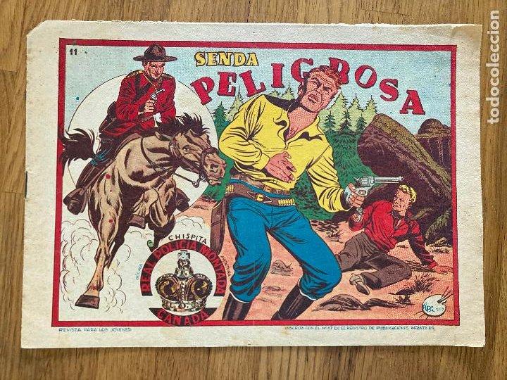 CHISPITA REAL POLICIA MONTADA CANADA Nº 11 - ORIGINAL - GCH1 (Tebeos y Comics - Grafidea - Chispita)