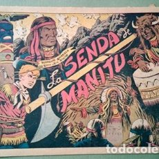 Tebeos: CHISPITA. SEGUNDA AVENTURA Nº 6: LA SENDA DE MANITÚ. Lote 232052555
