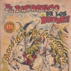 Tebeos: EL BARRANCO DE LOS BUITRES, LOZANO OLIVARES, J.CANELLAS CASALS, EDITORIAL GRAFIDEA, 1940. Lote 234318365