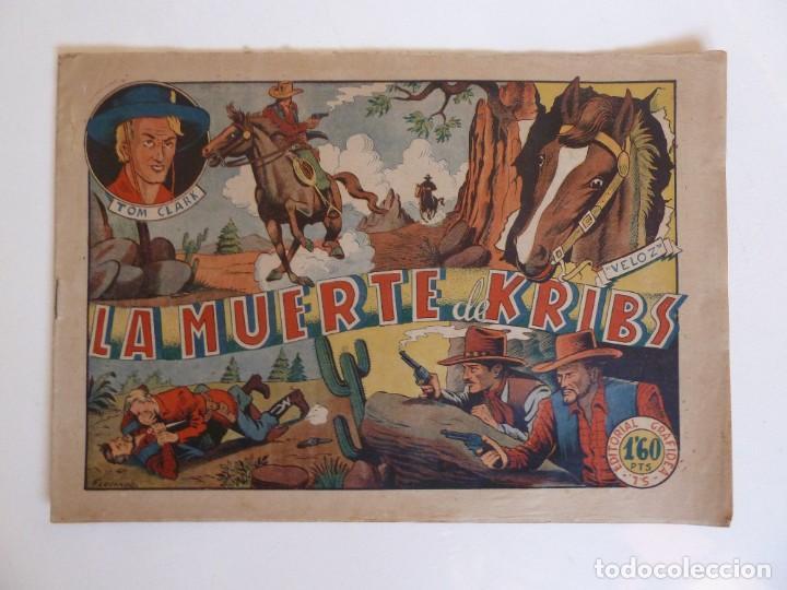 TOM CLARK Nº 9 LA MUERTE DE KRIBS, GRAFIDEA 1945 (Tebeos y Comics - Grafidea - Otros)