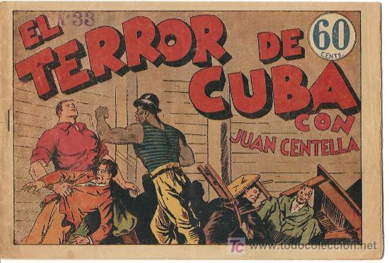 JUAN CENTELLA, COLECCION AUDAZ 1940 - EL TERROR DE CUBA (Tebeos y Comics - Hispano Americana - Juan Centella)