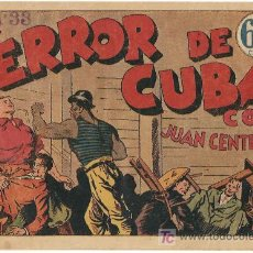 Tebeos: JUAN CENTELLA, COLECCION AUDAZ 1940 - EL TERROR DE CUBA. Lote 16275923
