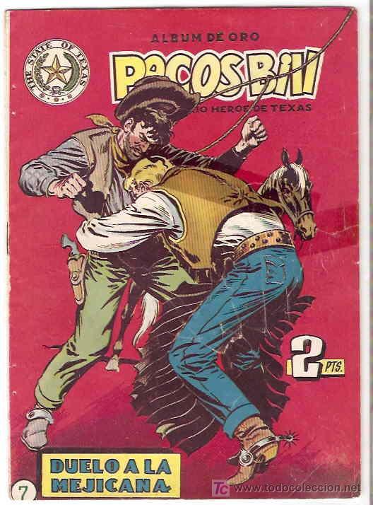 PECOS BILL ALBUM DE ORO Nº 7 ORIGINAL 1951 - HISPANO AMERICANA- LEER TODO (Tebeos y Comics - Hispano Americana - Otros)