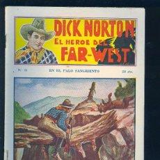 Tebeos: DICK NORTON. Nº 21. EL HEROE DEL FAR - WEST. .. Lote 8832780