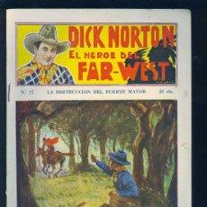 Tebeos: DICK NORTON. Nº 27. EL HEROE DEL FAR - WEST. .. Lote 8842529