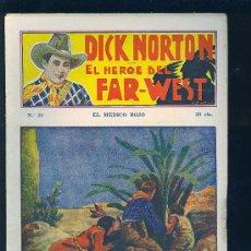 Tebeos: DICK NORTON. Nº 29. EL HEROE DEL FAR - WEST. .. Lote 8842534