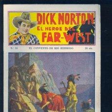 Tebeos: DICK NORTON. Nº 34. EL HEROE DEL FAR - WEST. .. Lote 8842543