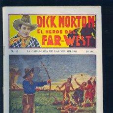 Tebeos: DICK NORTON. Nº 37. EL HEROE DEL FAR - WEST. .. Lote 8842548