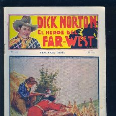Tebeos: DICK NORTON. Nº 41. EL HEROE DEL FAR - WEST. .. Lote 8842565