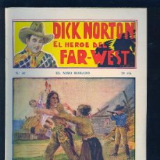Tebeos: DICK NORTON. Nº 42. EL HEROE DEL FAR - WEST. .. Lote 8842574