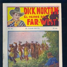 Tebeos: DICK NORTON. Nº 44. EL HEROE DEL FAR - WEST. .. Lote 8842614
