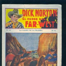Tebeos: DICK NORTON. Nº 45. EL HEROE DEL FAR - WEST. .. Lote 8842666