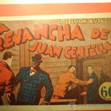 Tebeos: JUAN CENTELLA-LA REVANCHA DE JUAN CENTELLA-HISPANO AMERICANA. Lote 22238305
