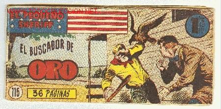 EL PEQUEÑO SHERIFF Nº 115 - EDICIONES HISPANO AMERICANA, S. A. EL BUSCADOR DE ORO (Tebeos y Comics - Hispano Americana - Otros)