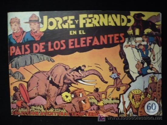 JORGE Y FERNANDO EN EL PAIS DE LOS ELEFANTES. REEDICION. (Tebeos y Comics - Hispano Americana - Jorge y Fernando)