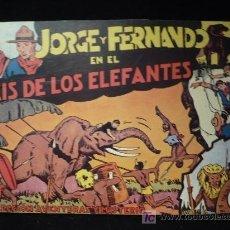 Tebeos: JORGE Y FERNANDO EN EL PAIS DE LOS ELEFANTES. REEDICION. . Lote 21892579