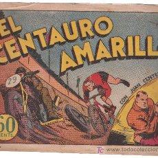 Tebeos: JUAN CENTELLA.EL CENTAURO AMARILLO. Lote 26834295