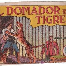Tebeos: JUAN CENTELLA.EL DOMADOR DE TIGRES. Lote 26834296