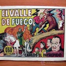 Tebeos: CARLOS EL INTRÉPIDO, Nº 31- EL VALLE DE FUEGO - EDITORIAL HISPANO AMERICANA 1942. Lote 13421662