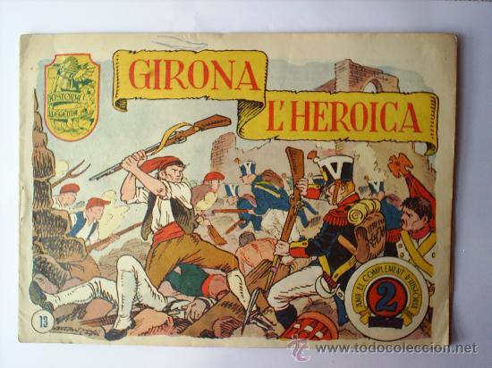 HISTORIA I LLEGENDA-N. 13-GIRONA L' HEROICA-HISPANO AMERICANA (Tebeos y Comics - Hispano Americana - Otros)