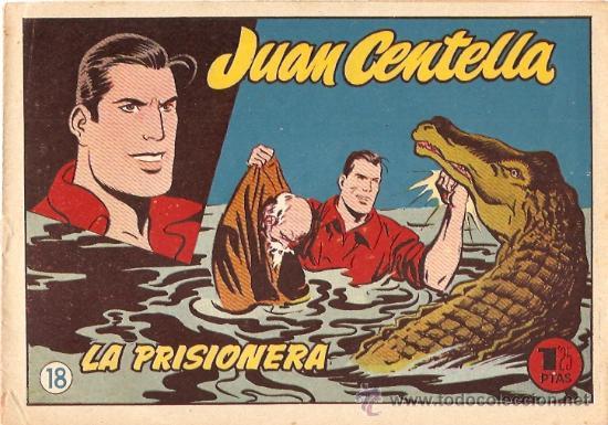 COMIC JUAN CENTELLA Nº 18 (Tebeos y Comics - Hispano Americana - Juan Centella)