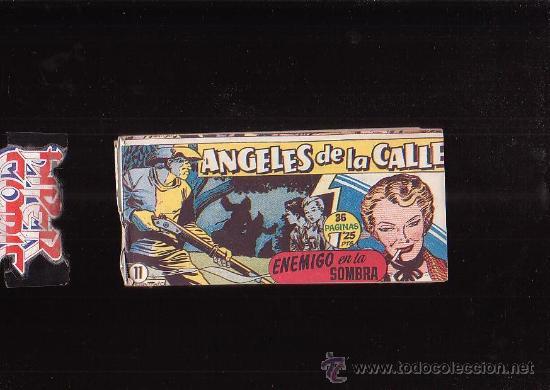 ANGELES DE LA CALLE Nº 11 - EDITA : HISPANO AMERICANA AÑOS 50 (Tebeos y Comics - Hispano Americana - Otros)