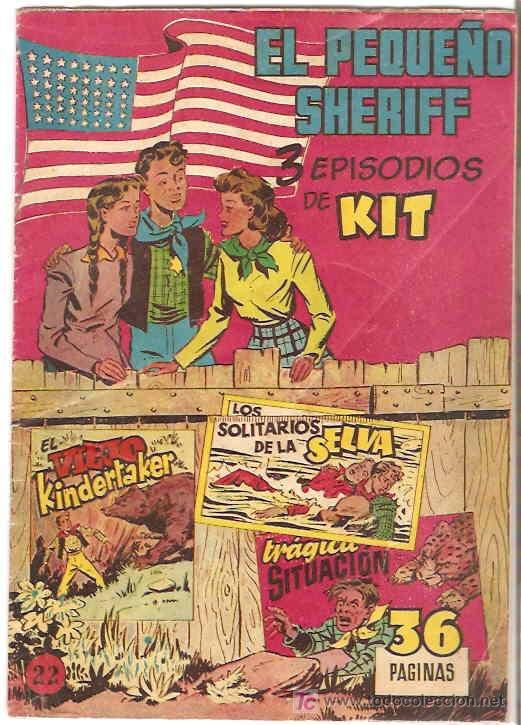EL PEQUEÑO SHERIFF VERTICAL Nº 22-ORIGINAL --HISPANO AMERICANA 1953-IMPORTANTE LEER DESCRIPCION (Tebeos y Comics - Hispano Americana - Otros)