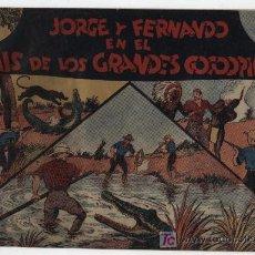 Tebeos: JORGE Y FERNANDO EN EL PAIS DE LOS GRANDES COCODRILOS.HISPANO AMERICANA.. Lote 17529767
