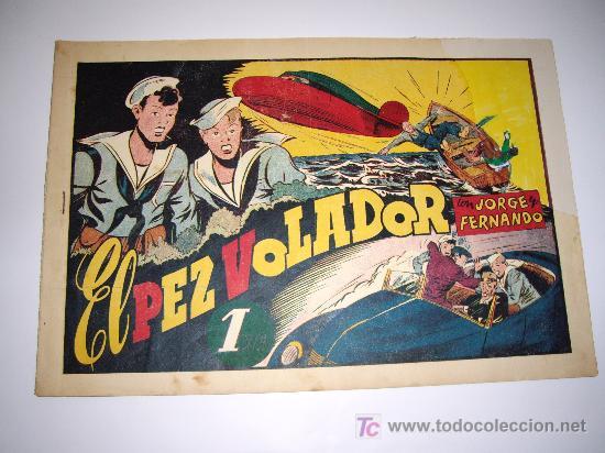 JORGE Y FERNANDO Nº 16 HISPAÑOAMERICANA ORIGINAL (Tebeos y Comics - Hispano Americana - Jorge y Fernando)