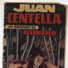Tebeos: JUAN CENTELLA Nº 19. (17X12) HISPANO AMERICANA 1951.. Lote 17679094
