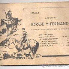 Tebeos: JORGE Y FERNANDO - ÁLBUM NÚMERO 1 - SIN TAPAS.. Lote 17947119