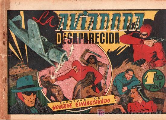 AVENTURA DEL HOMBRE ENMASCARADO. LA AVIADORA DESAPARECIDA. EDICIONES HISPANO AMERICANA (Tebeos y Comics - Hispano Americana - Hombre Enmascarado)