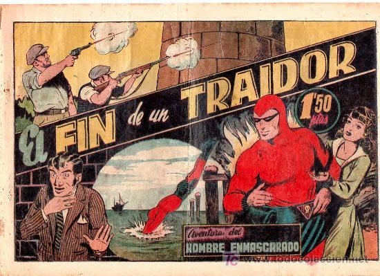 AVENTURA DEL HOMBRE ENMASCARADO. EL FIN DE UN TRAIDOR. EDICIONES HISPANO AMERICANA (Tebeos y Comics - Hispano Americana - Hombre Enmascarado)