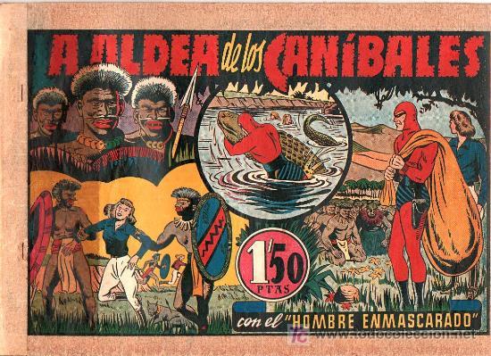 AVENTURA DEL HOMBRE ENMASCARADO. LA ALDEA DE LOS CANIBALES. EDICIONES HISPANO AMERICANA (Tebeos y Comics - Hispano Americana - Hombre Enmascarado)
