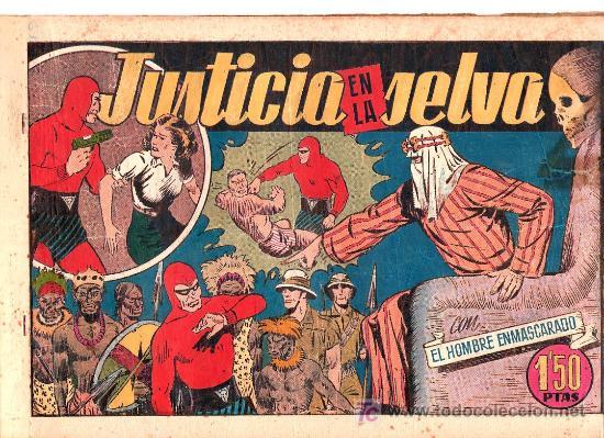 AVENTURA DEL HOMBRE ENMASCARADO. JUSTICIA EN LA SELVA. EDICIONES HISPANO AMERICANA (Tebeos y Comics - Hispano Americana - Hombre Enmascarado)