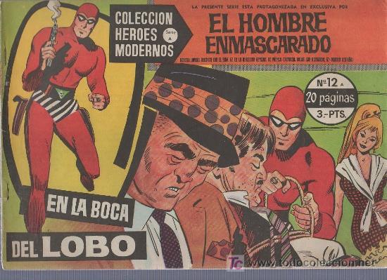 COLECCION HEROES MODERNOS. SERIE A Nº 12. EL HOMBRE ENMASCARADO. EN LA BOCA DEL LOBO (Tebeos y Comics - Hispano Americana - Hombre Enmascarado)