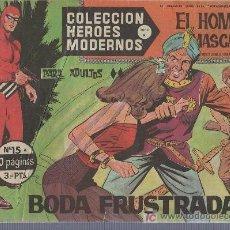 Tebeos: COLECCION HEROES MODERNOS PARA ADULTOS. SERIE A Nº 15. EL HOMBRE ENMASCARADO. BODA FRUSTRADA. Lote 18063346