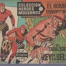 Tebeos: COLECCION HEROES MODERNOS PARA ADULTOS.SERIE A Nº 17.EL HOMBRE ENMASCARADO.EL TABALERO REY DE LA SEL. Lote 18063476