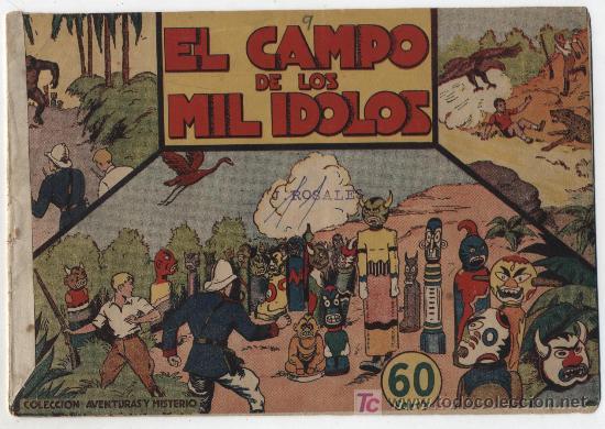 JORGE Y FERNANDO. EL CAMPO DE LOS MIL ÍDOLOS. (Tebeos y Comics - Hispano Americana - Jorge y Fernando)
