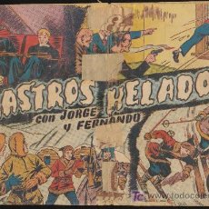 Tebeos: JORGE Y FERNANDO. RASTROS HELADOS. HISPANO AMERICANA 1940.. Lote 20424468