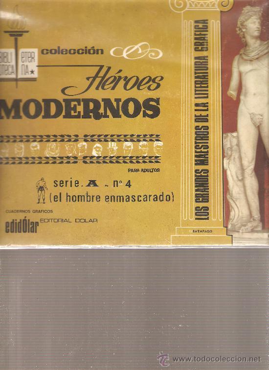 EL HOMBRE ENMASCARADO - COLECCION HEROES MODERNOS - SERIE A NUMERO 4 (Tebeos y Comics - Hispano Americana - Hombre Enmascarado)