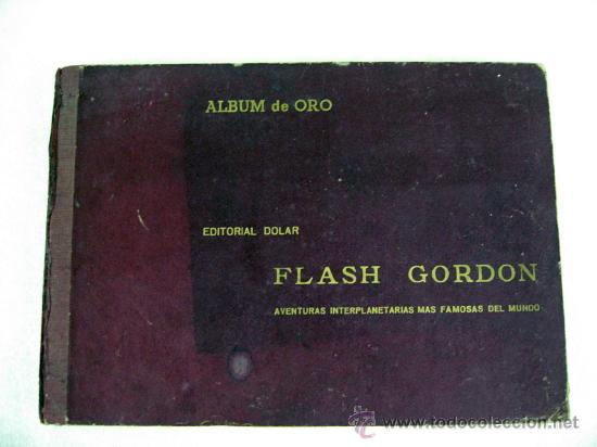 ANTIGUO FLASH GORDON ALBUM DE ORO EDITORIAL DÓLAR ENCUADERNACION DE EPOCA 1958 COMPLETO (Tebeos y Comics - Hispano Americana - Flash Gordon)