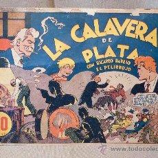 Tebeos: COMIC, LA CALAVERA DE PLATA, CON RICARDO BARRIO, EL PELIRROJO. Lote 22346527