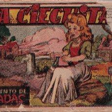 BDs: CUENTO DE HADAS . LA CIEGUITA. AÑO 1943.. Lote 22334043