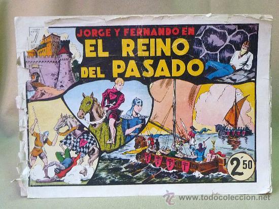 COMIC, ORIGINAL, JORGE Y FERNANDO, Nº 11, HISPANO AMERICANA, EL REINO DEL PASADO (Tebeos y Comics - Hispano Americana - Jorge y Fernando)
