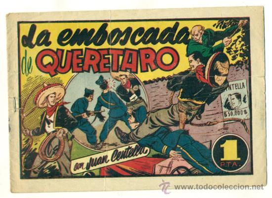 JUAN CENTELLA , LA EMBOSCADA DE QUERETARO - ORIGINAL DE HISPANO AMERICANA (Tebeos y Comics - Hispano Americana - Juan Centella)